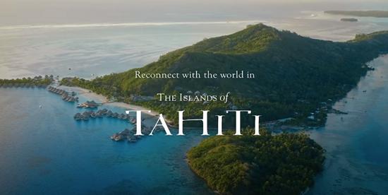 タヒチ、観光客の受け入れ再開でグローバルキャンペーンを展開